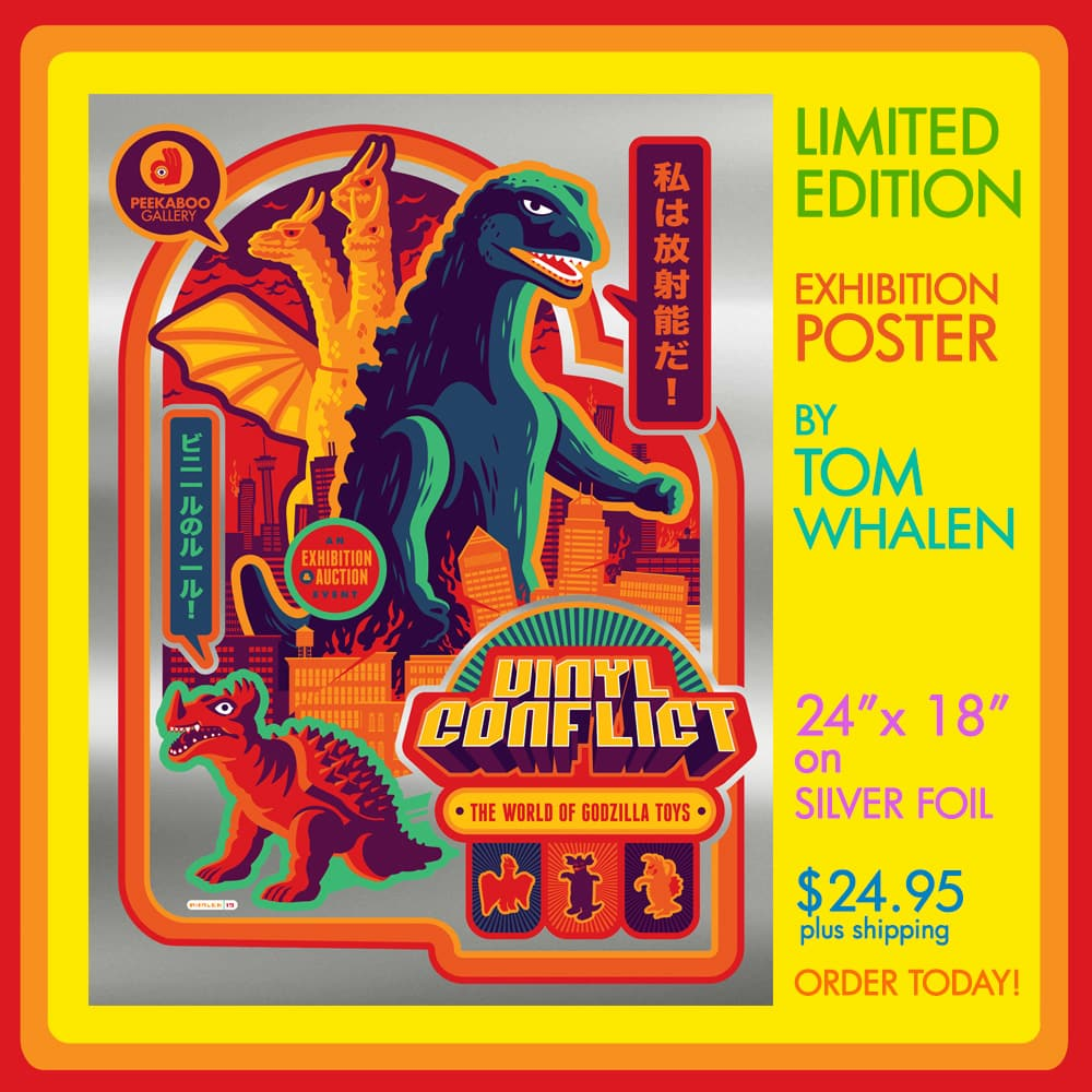 VINYL CONFLICT: The World of Godzilla Toys Exhibition POSTER ($24 95 +  $8 50 Domestic Shipping)